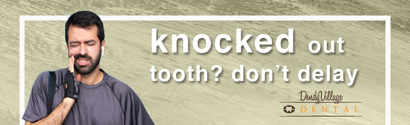 Knocked out tooth help