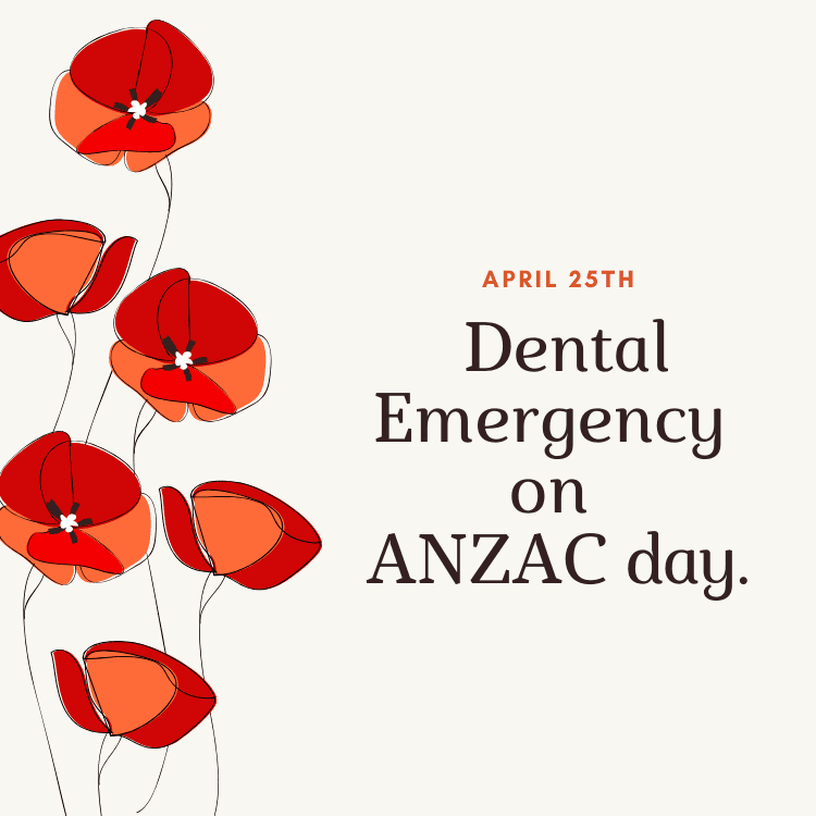 Have a dental emergency on ANZAC Day?